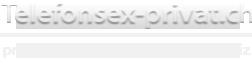 Telefonsex-Privat.ch